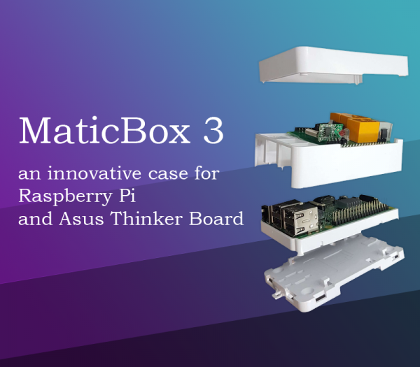 MaticBox 3 - the innovative case for raspberry pi and Asus thinkerboard