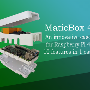 MaticBox 4 – innovative case for Raspberry Pi 4