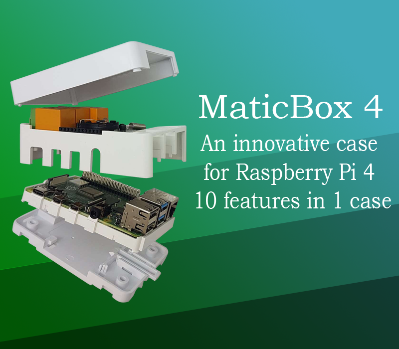 MaticBox 4 - the innovative case for raspberry pi